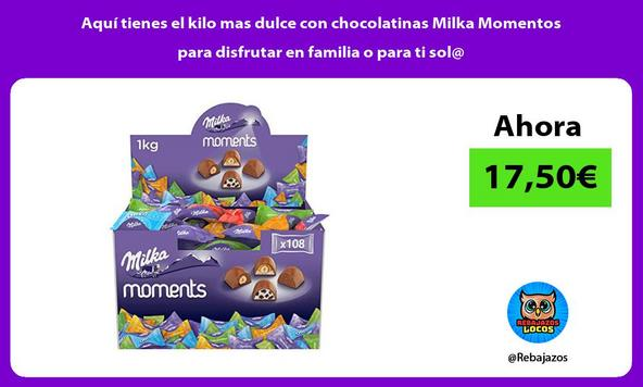 Aquí tienes el kilo mas dulce con chocolatinas Milka Momentos para disfrutar en familia o para ti sol@