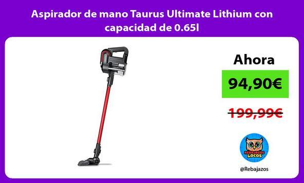 Aspirador de mano Taurus Ultimate Lithium con capacidad de 0.65l