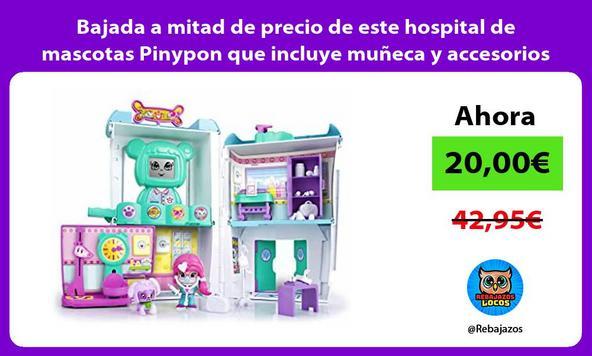 Bajada a mitad de precio de este hospital de mascotas Pinypon que incluye muñeca y accesorios