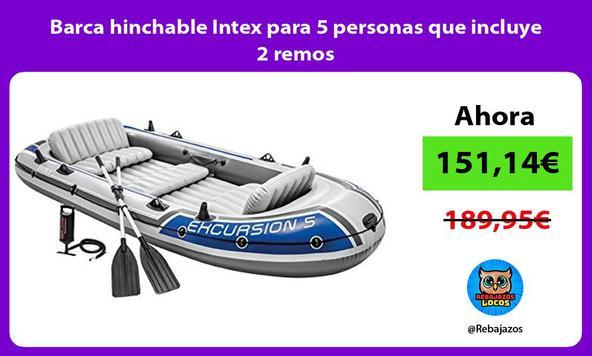 Barca hinchable Intex para 5 personas que incluye 2 remos