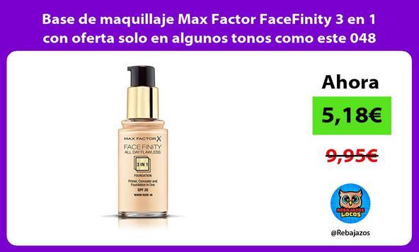 Base de maquillaje Max Factor FaceFinity 3 en 1 con oferta solo en algunos tonos como este 048