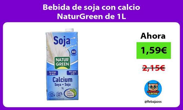 Bebida de soja con calcio NaturGreen de 1L
