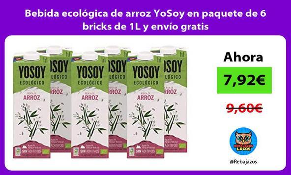 Bebida ecológica de arroz YoSoy en paquete de 6 bricks de 1L y envío gratis