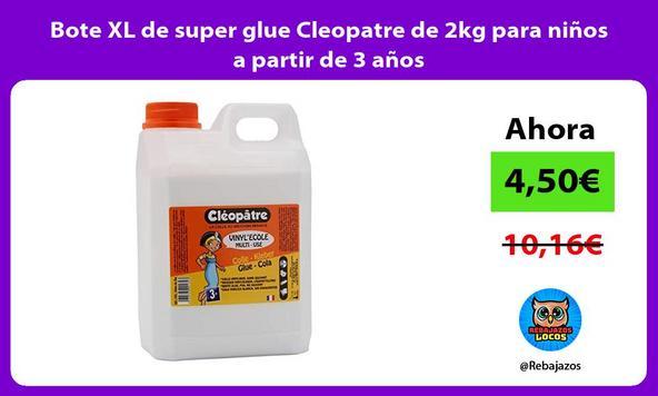 Bote XL de super glue Cleopatre de 2kg para niños a partir de 3 años