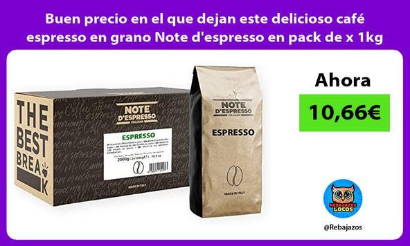 Buen precio en el que dejan este delicioso café espresso en grano Note d'espresso en pack de x 1kg