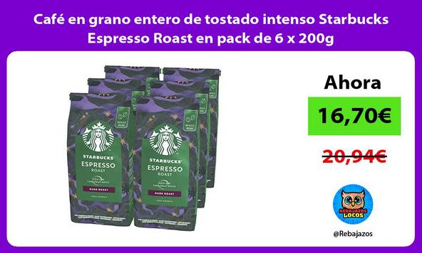 Café en grano entero de tostado intenso Starbucks Espresso Roast en pack de 6 x 200g