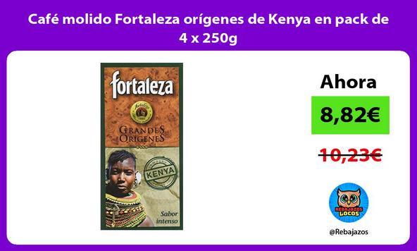 Café molido Fortaleza orígenes de Kenya en pack de 4 x 250g