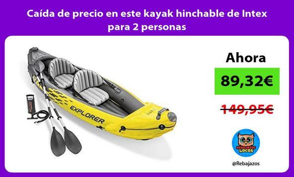 Caída de precio en este kayak hinchable de Intex para 2 personas