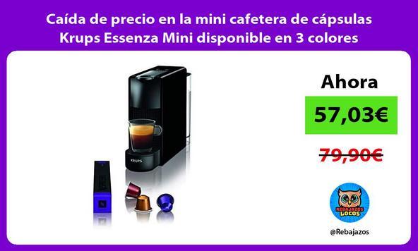 Caída de precio en la mini cafetera de cápsulas Krups Essenza Mini disponible en 3 colores