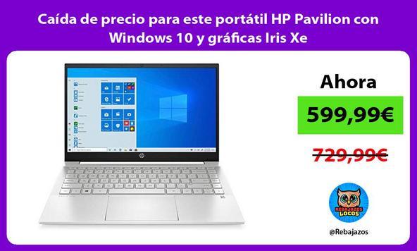 Caída de precio para este portátil HP Pavilion con Windows 10 y gráficas Iris Xe
