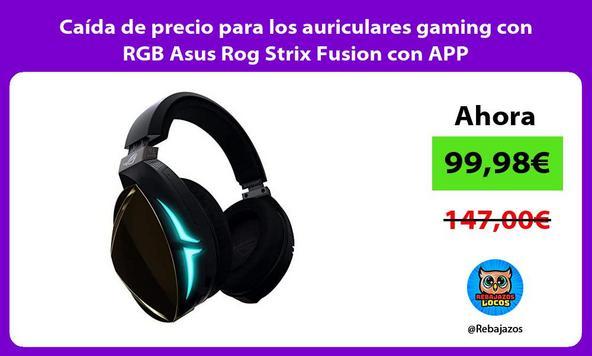 Caída de precio para los auriculares gaming con RGB Asus Rog Strix Fusion con APP