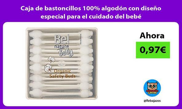 Caja de bastoncillos 100% algodón con diseño especial para el cuidado del bebé
