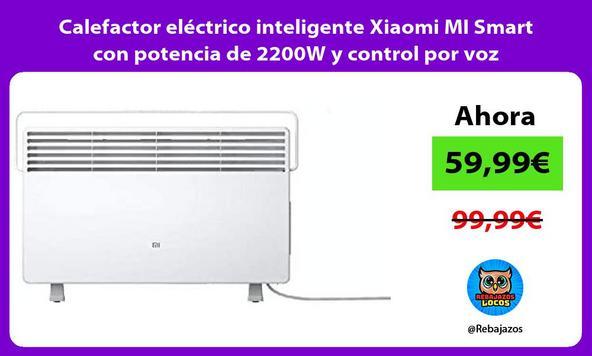 Calefactor eléctrico inteligente Xiaomi MI Smart con potencia de 2200W y control por voz