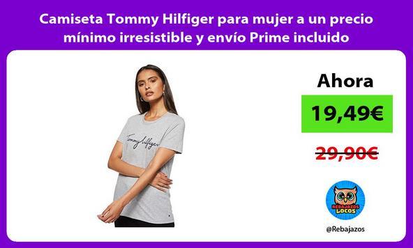 Camiseta Tommy Hilfiger para mujer a un precio mínimo irresistible y envío Prime incluido