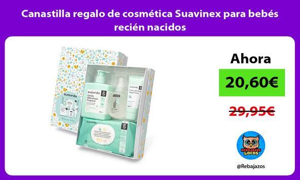 Canastilla regalo de cosmética Suavinex para bebés recién nacidos