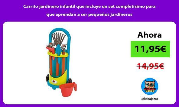 Carrito jardinero infantil que incluye un set completísimo para que aprendan a ser pequeños jardineros