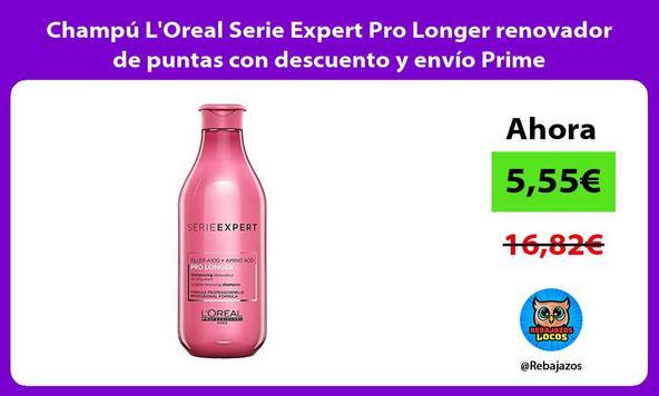 Champú L'Oreal Serie Expert Pro Longer renovador de puntas con descuento y envío Prime