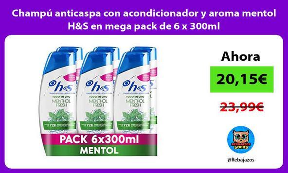 Champú anticaspa con acondicionador y aroma mentol H&S en mega pack de 6 x 300ml
