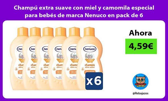 Champú extra suave con miel y camomila especial para bebés de marca Nenuco en pack de 6