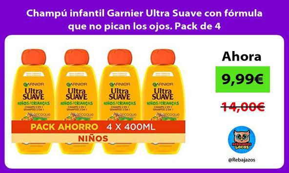 Champú infantil Garnier Ultra Suave con fórmula que no pican los ojos. Pack de 4