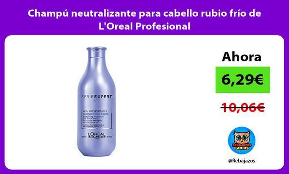Champú neutralizante para cabello rubio frío de L'Oreal Profesional