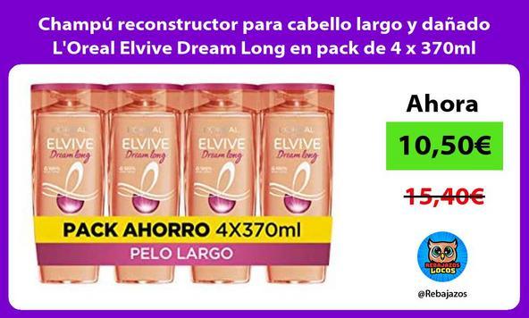 Champú reconstructor para cabello largo y dañado L'Oreal Elvive Dream Long en pack de 4 x 370ml