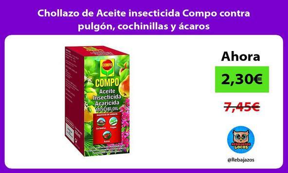 Chollazo de Aceite insecticida Compo contra pulgón, cochinillas y ácaros