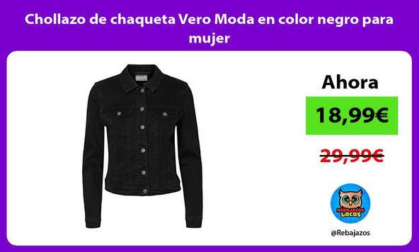Chollazo de chaqueta Vero Moda en color negro para mujer