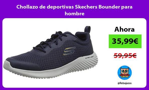 Chollazo de deportivas Skechers Bounder para hombre