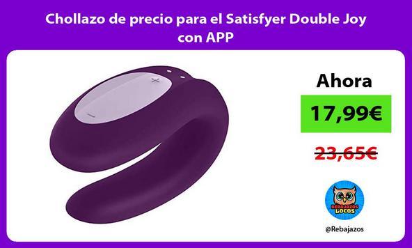 Chollazo de precio para el Satisfyer Double Joy con APP