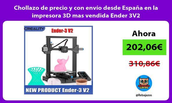 Chollazo de precio y con envío desde España en la impresora 3D mas vendida Ender 3V2