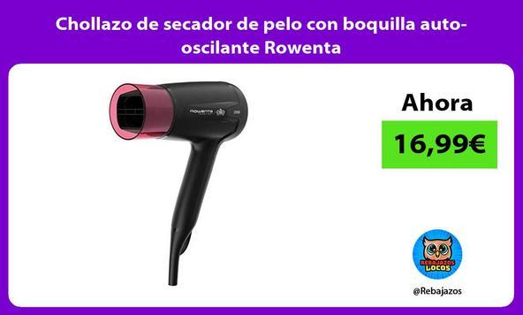 Chollazo de secador de pelo con boquilla auto-oscilante Rowenta