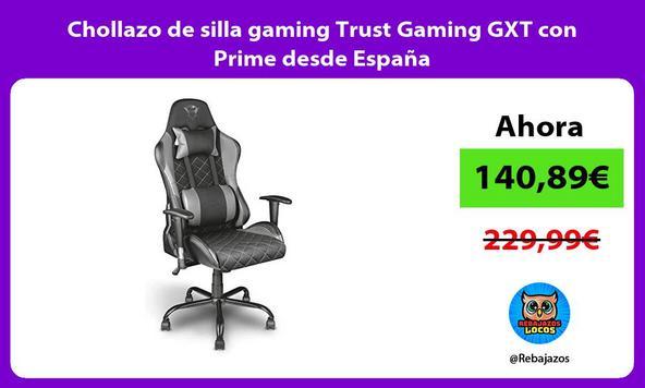 Chollazo de silla gaming Trust Gaming GXT con Prime desde España
