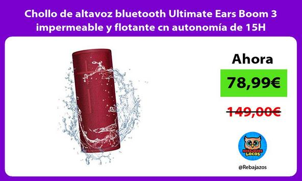Chollo de altavoz bluetooth Ultimate Ears Boom 3 impermeable y flotante cn autonomía de 15H