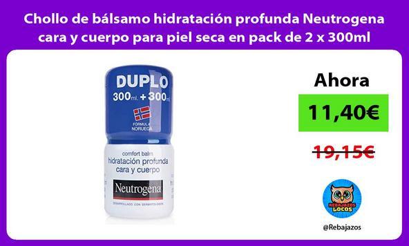 Chollo de bálsamo hidratación profunda Neutrogena cara y cuerpo para piel seca en pack de 2 x 300ml