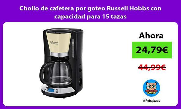 Chollo de cafetera por goteo Russell Hobbs con capacidad para 15 tazas