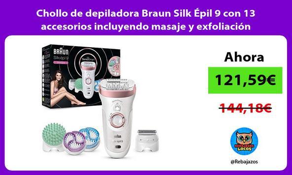 Chollo de depiladora Braun Silk Épil 9 con 13 accesorios incluyendo masaje y exfoliación