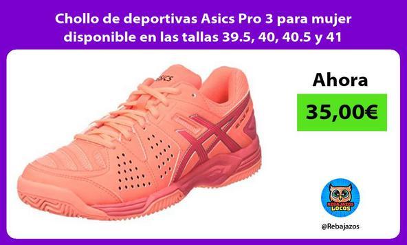 Chollo de deportivas Asics Pro 3 para mujer disponible en las tallas 39.5, 40, 40.5 y 41