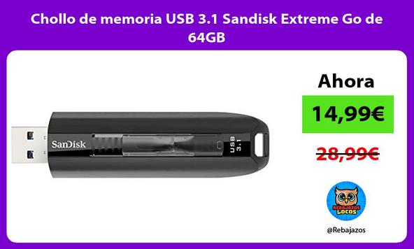 Chollo de memoria USB 3.1 Sandisk Extreme Go de 64GB