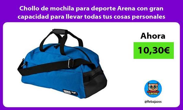 Chollo de mochila para deporte Arena con gran capacidad para llevar todas tus cosas personales