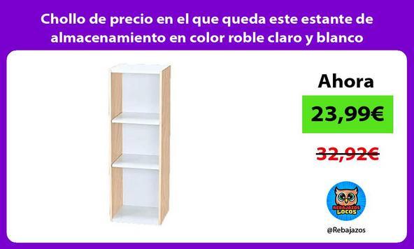 Chollo de precio en el que queda este estante de almacenamiento en color roble claro y blanco