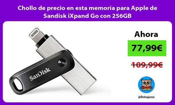 Chollo de precio en esta memoria para Apple de Sandisk iXpand Go con 256GB