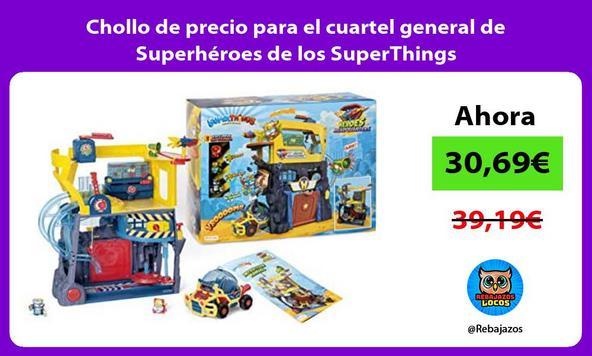 Chollo de precio para el cuartel general de Superhéroes de los SuperThings