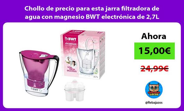 Chollo de precio para esta jarra filtradora de agua con magnesio BWT electrónica de 2,7L