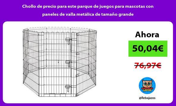 Chollo de precio para este parque de juegos para mascotas con paneles de valla metálica de tamaño grande