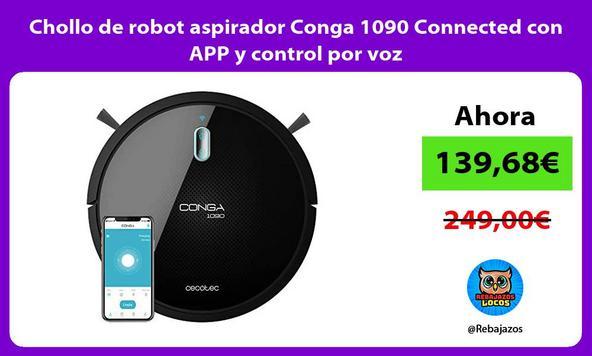Chollo de robot aspirador Conga 1090 Connected con APP y control por voz