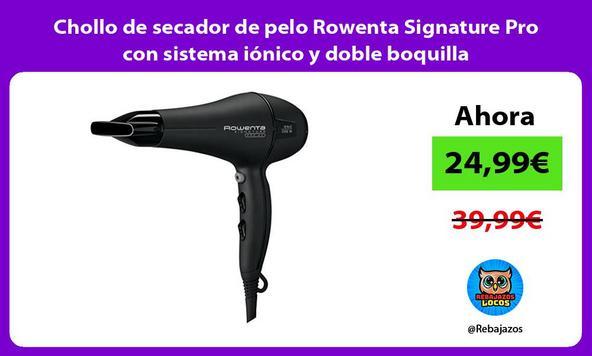 Chollo de secador de pelo Rowenta Signature Pro con sistema iónico y doble boquilla