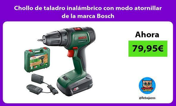 Chollo de taladro inalámbrico con modo atornillar de la marca Bosch