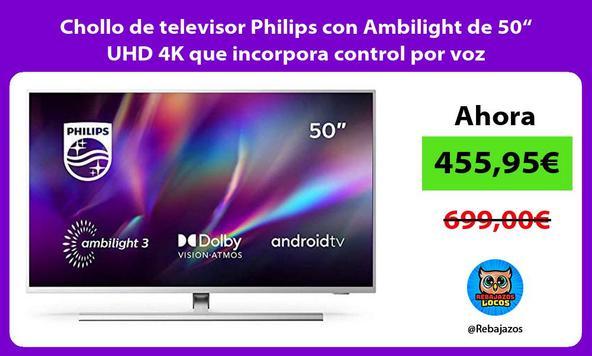 "Chollo de televisor Philips con Ambilight de 50"" UHD 4K que incorpora control por voz"