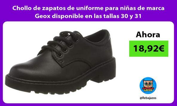 Chollo de zapatos de uniforme para niñas de marca Geox disponible en las tallas 30 y 31